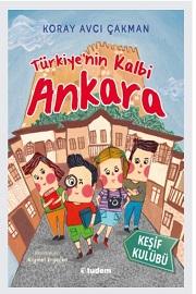 """""""Türkiye'nin Kalbi Ankara"""""""